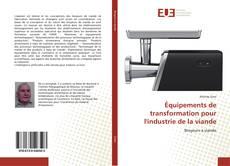 Couverture de Équipements de transformation pour l'industrie de la viande