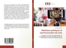 Bookcover of Relations publiques et communication de crise