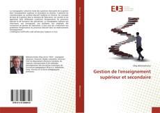 Gestion de l'enseignement supérieur et secondaire kitap kapağı