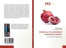 Обложка Études sur la maladie du nématode à galles
