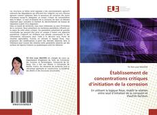 Bookcover of Établissement de concentrations critiques d'initiation de la corrosion