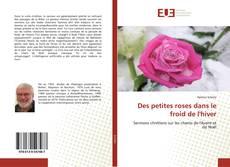 Bookcover of Des petites roses dans le froid de l'hiver