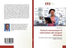 Bookcover of Écriture romanesque et valorisation des langues africaines