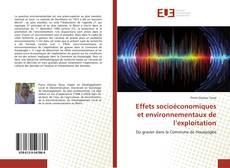 Bookcover of Effets socioéconomiques et environnementaux de l'exploitation