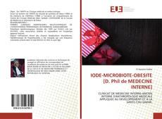 Buchcover von IODE-MICROBIOTE-OBESITE [D. Phil de MEDECINE INTERNE]