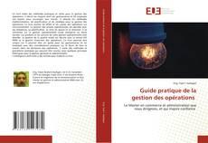 Portada del libro de Guide pratique de la gestion des opérations