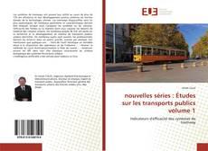 Обложка nouvelles séries : Études sur les transports publics volume 1