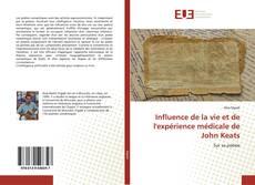 Bookcover of Influence de la vie et de l'expérience médicale de John Keats