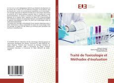 Copertina di Traité de Toxicologie et Méthodes d'évaluation