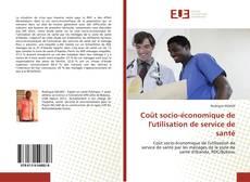 Bookcover of Coût socio-économique de l'utilisation de service de santé
