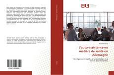 Bookcover of L'auto-assistance en matière de santé en Allemagne