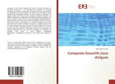 Bookcover of Composés bioactifs issus d'algues