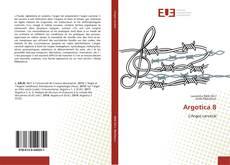 Bookcover of Argotica 8