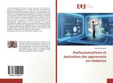 Couverture de Professionnalisme et évaluation des apprenants en médecine