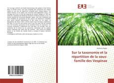 Bookcover of Sur la taxonomie et la répartition de la sous-famille des Vespinae