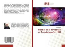 Обложка Histoire de la démocratie en Turquie jusqu'en 1950