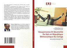 Gouvernance Et Neutralité Du Net en République Démocratique Du Congo kitap kapağı