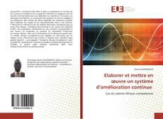 Обложка Elaborer et mettre en œuvre un système d'amélioration continue