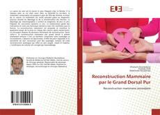 Reconstruction Mammaire par le Grand Dorsal Pur kitap kapağı