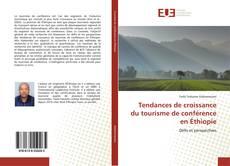 Bookcover of Tendances de croissance du tourisme de conférence en Éthiopie