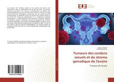 Couverture de Tumeurs des cordons sexuels et du stroma gonadique de l'ovaire