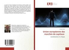 Couverture de Union européenne des marchés de capitaux