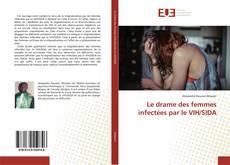 Capa do livro de Le drame des femmes infectées par le VIH/SIDA