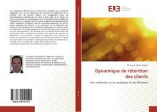 Copertina di Dynamique de rétention des clients