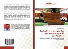 Capa do livro de Évaluation technique des qualités des bois de construction
