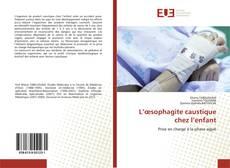 Buchcover von L'œsophagite caustique chez l'enfant