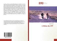 Couverture de L'Atlas du VTT
