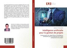Bookcover of Intelligence artificielle pour la gestion de projets