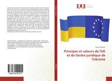Couverture de Principes et valeurs de l'UE et de l'ordre juridique de l'Ukraine