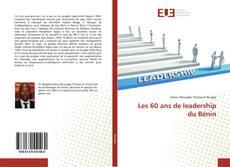 Couverture de Les 60 ans de leadership du Bénin