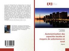 Couverture de Autonomisation des capacités locales et moyens de subsistance en rural