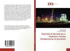 Couverture de Viscosité et densité du n-heptane à hautes températures et pressions