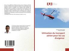 Couverture de Utilisation du transport aérien pour les cas d'urgence
