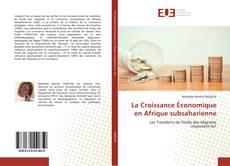 Couverture de La Croissance Économique en Afrique subsaharienne
