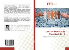 Bookcover of Le Pacte Mondial de Marrakech 2018