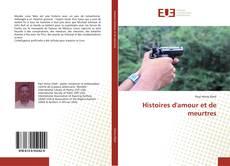 Copertina di Histoires d'amour et de meurtres
