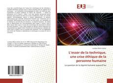 Обложка L'essor de la technique, une crise éthique de la personne humaine