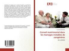 Portada del libro de Conseil matrimonial dans les mariages instables de congénères