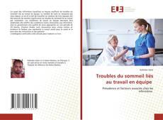Bookcover of Troubles du sommeil liés au travail en équipe