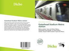 Bookcover of Gateshead Stadium Metro station