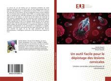 Обложка Un outil facile pour le dépistage des lésions cervicales