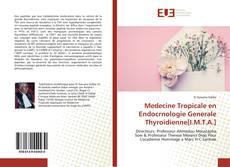 Bookcover of Medecine Tropicale en Endocrnologie Generale Thyroidienne[I.M.T.A.]