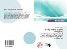 Bookcover of Larry Harris (Game Designer)