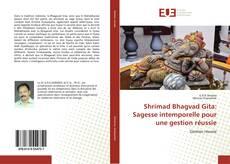 Shrimad Bhagvad Gita: Sagesse intemporelle pour une gestion réussie的封面