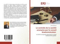 Portada del libro de Le contrôle de la société anonyme par le conseil d'administration