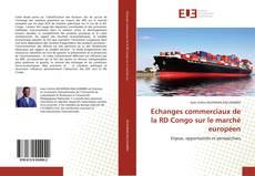Bookcover of Echanges commerciaux de la RD Congo sur le marché européen
